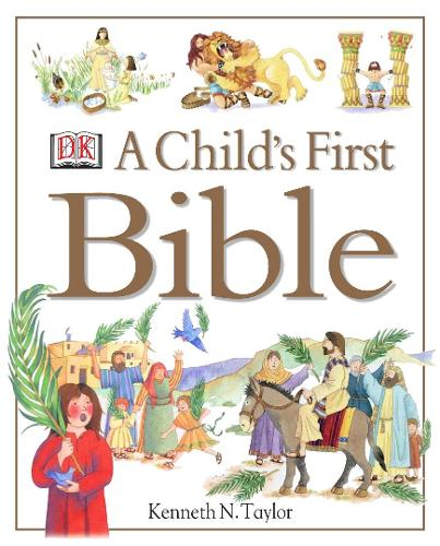 A Child's First Bible (Hardback)