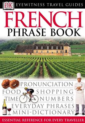 French Phrase Book - Eyewitness Travel Guides Phrase Books (Paperback)