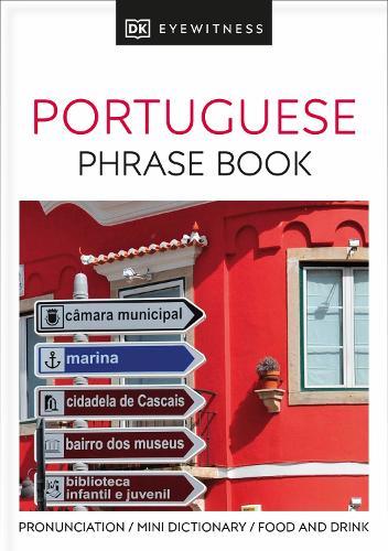 Portuguese Phrase Book - Eyewitness Travel Guides Phrase Books (Paperback)