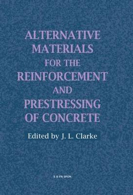 Alternative Materials for the Reinforcement and Prestressing of Concrete (Hardback)
