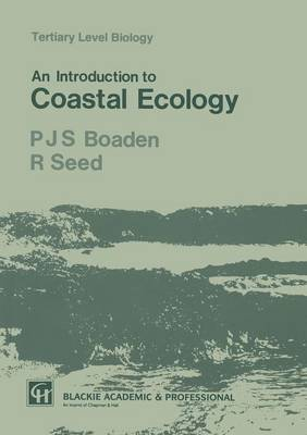 An Introduction to Coastal Ecology - Tertiary Level Biology (Paperback)