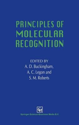 Principles of Molecular Recognition (Hardback)