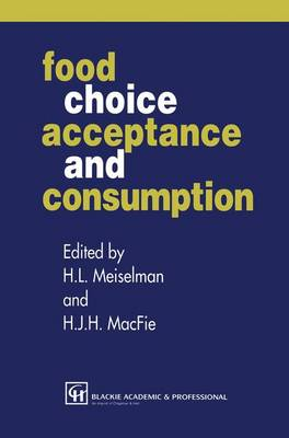 Food Choice, Acceptance and Consumption (Hardback)