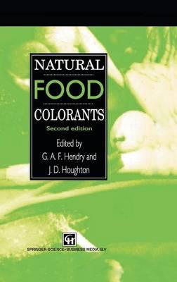 Natural Food Colorants (Hardback)