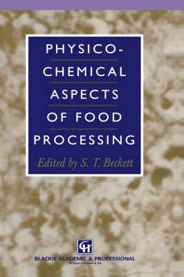 Physico-Chemical Aspects of Food Processing (Hardback)