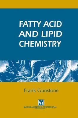Fatty Acid and Lipid Chemistry (Hardback)