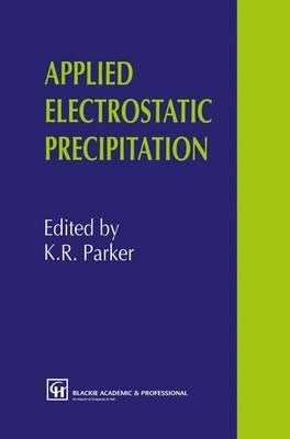 Applied Electrostatic Precipitation (Hardback)