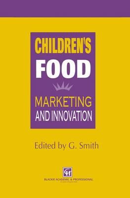 Children's Food: Marketing and innovation (Hardback)