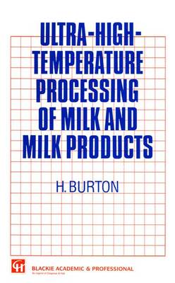 Ultrahigh Temperature Processing of Milk and Milk Products (Hardback)