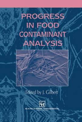 Progress in Food Contaminant Analysis (Hardback)