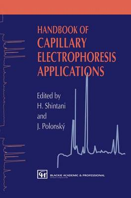 Handbook of Capillary Electrophoresis Applications (Hardback)
