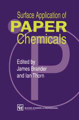 Surface Application of Paper Chemicals (Hardback)