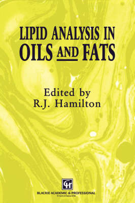Lipid Analysis in Oils and Fats (Hardback)