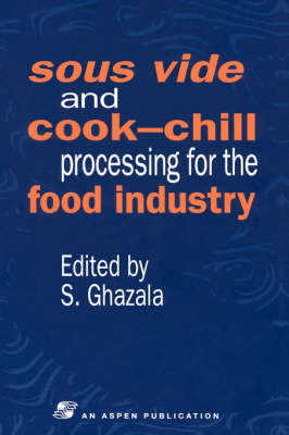 Sous Vide and Cook-Chill Processing for the Food Industry (Hardback)