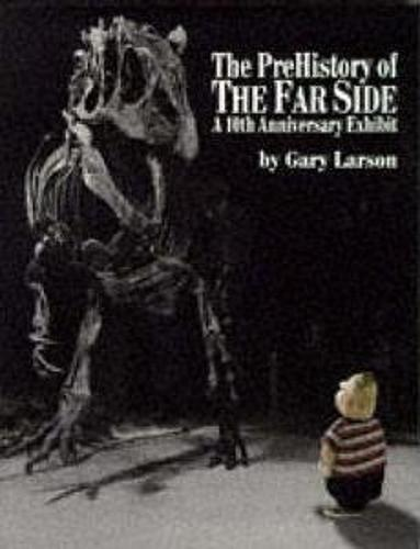 Pre-History Of The Far Side (Paperback)