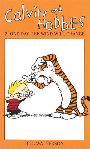 Calvin And Hobbes Volume 2: One Day the Wind Will Change: The Calvin & Hobbes Series - Calvin and Hobbes (Paperback)