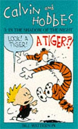 Calvin And Hobbes Volume 3: In the Shadow of the Night: The Calvin & Hobbes Series - Calvin and Hobbes (Paperback)