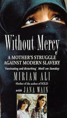 Without Mercy: A Mother's Struggle Against Modern Slavery (Paperback)