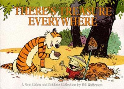 There's Treasure Everywhere: Calvin & Hobbes Series: Book Fifteen - Calvin and Hobbes (Paperback)