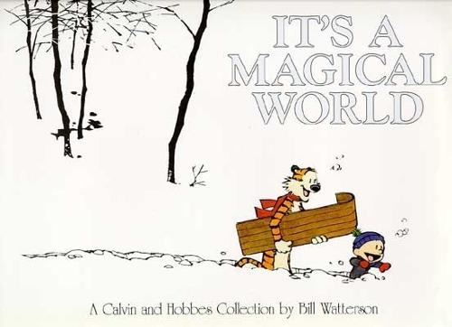 It's A Magical World: A Calvin and Hobbes Collection - Calvin and Hobbes (Paperback)