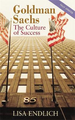 Goldman Sachs: The Culture of Success (Paperback)