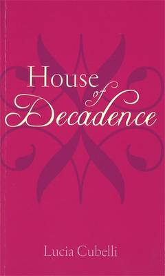 House of Decadence - X rated (Paperback)