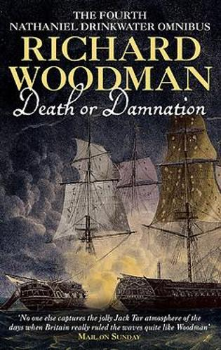 Death Or Damnation: Nathaniel Drinkwater Omnibus 4: Numbers 10, 11 & 12 in series - Nathaniel Drinkwater Omnibus (Paperback)