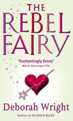 The Rebel Fairy (Paperback)