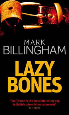 Lazybones - Tom Thorne Novels 3 (Paperback)