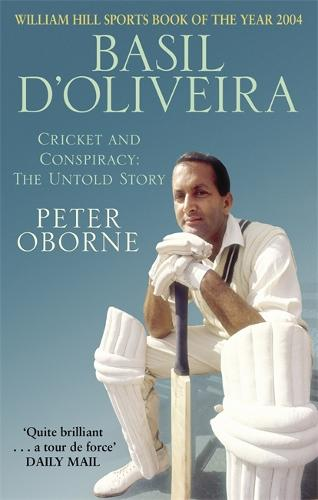 Basil D'oliveira: Cricket and Controversy (Paperback)