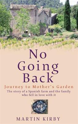 No Going Back: Journey to Mother's Garden (Paperback)