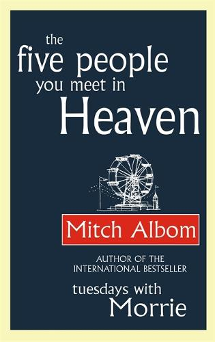 The Five People You Meet In Heaven - Heaven (Paperback)