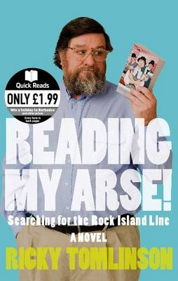 Reading My Arse!: Searching for the Rock Island Line (Paperback)