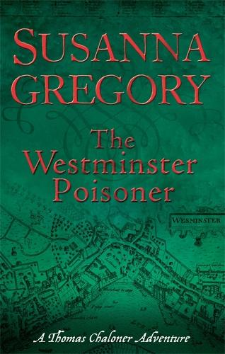 The Westminster Poisoner: 4 - Adventures of Thomas Chaloner (Paperback)