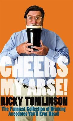 Cheers My Arse! (Paperback)