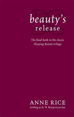 Beauty's Release - Sleeping Beauty Number 3 (Paperback)