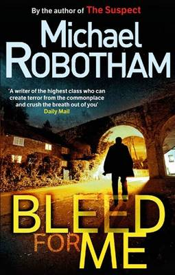 Bleed for Me (Paperback)