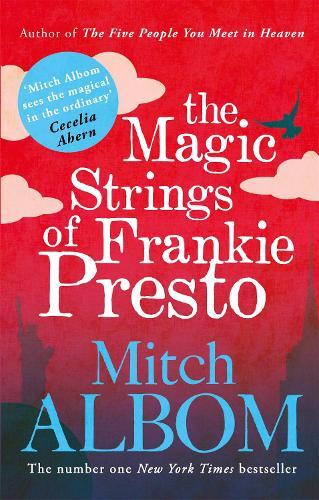 The Magic Strings of Frankie Presto (Paperback)