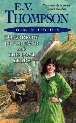 Tomorrow is for Ever Tomorrow is for Ever: AND The Lost Years AND The Lost Years (Paperback)