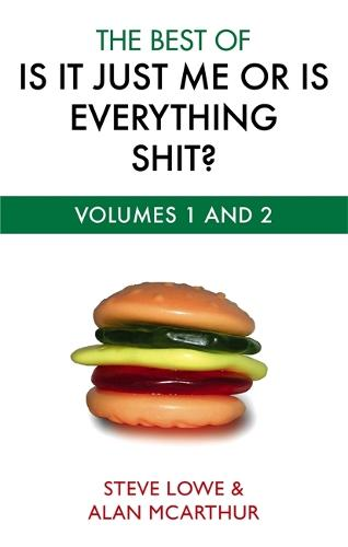 The Best Of Is It Just Me Or Is Everything Shit? (Paperback)