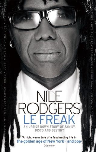 Le Freak: An Upside Down Story of Family, Disco and Destiny (Paperback)