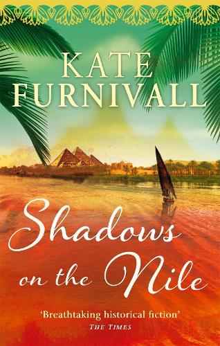 Shadows on the Nile: 'Breathtaking historical fiction' The Times (Paperback)