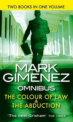 The Colour of Law: AND The Abduction (Paperback)