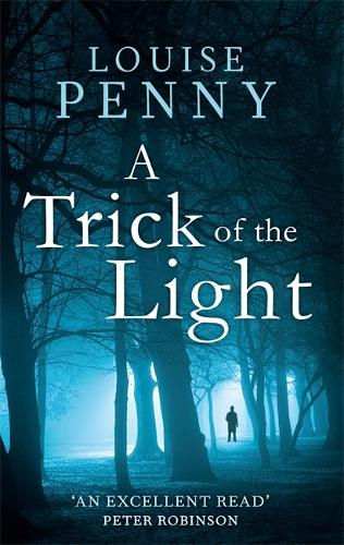A Trick Of The Light: 7 - Chief Inspector Gamache (Paperback)