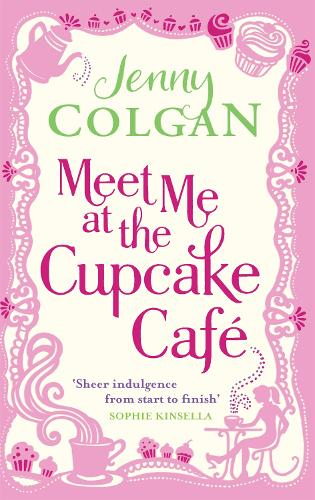 Meet Me At The Cupcake Cafe - Cupcake Cafe (Paperback)