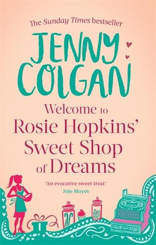 Welcome To Rosie Hopkins' Sweetshop Of Dreams - Rosie Hopkins (Paperback)