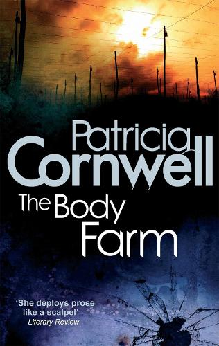 The Body Farm - Kay Scarpetta (Paperback)