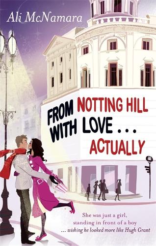 From Notting Hill With Love . . . Actually - The Notting Hill Series (Paperback)