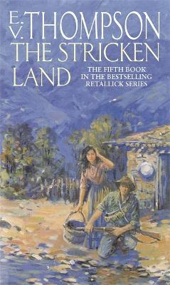The Stricken Land: Number 5 in series - Retallick Saga (Paperback)