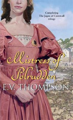 Mistress Of Polrudden: Number 3 in series - Jagos of Cornwall (Paperback)